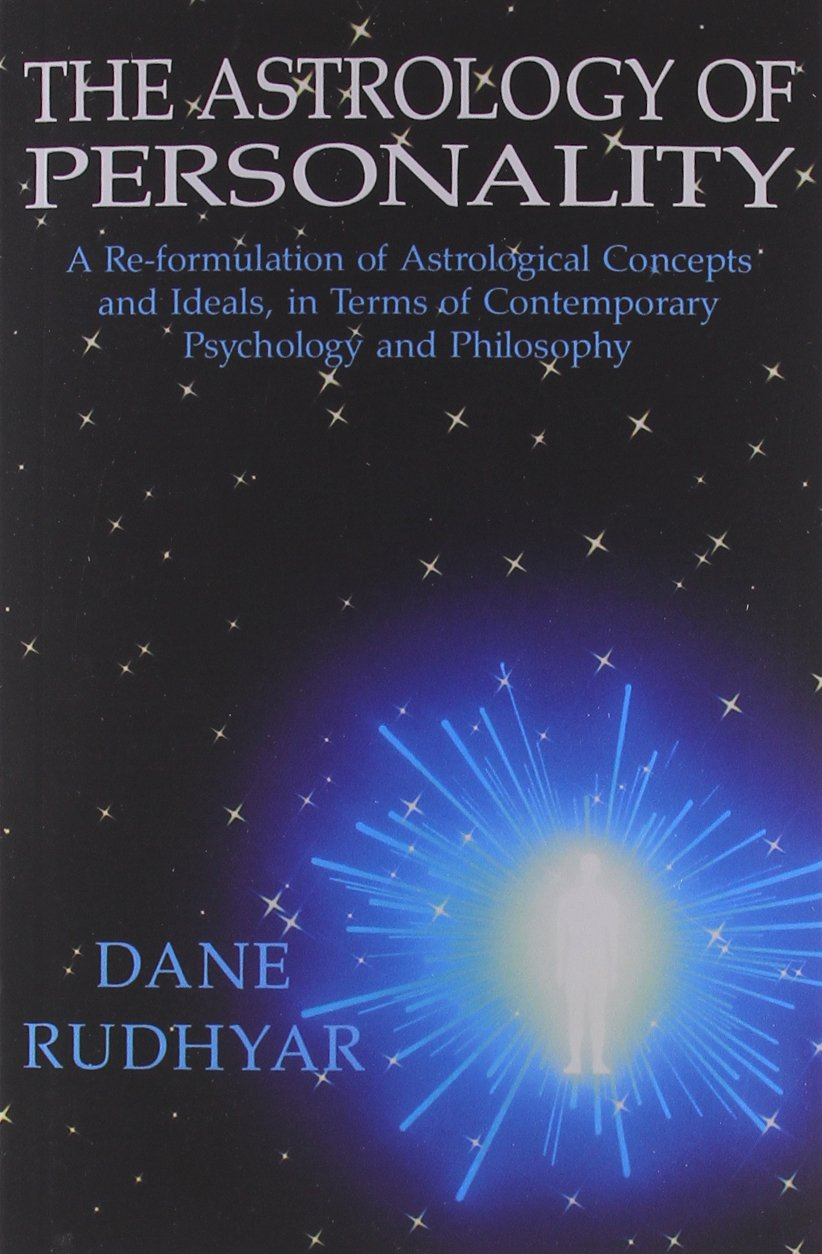 The astrology of personality a re formulation of astrological the astrology of personality a re formulation of astrological concepts and ideals in terms of contemporary psychology and philosophy dane rudhyar biocorpaavc Image collections