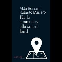 Dalla smart city alla smart land (Tempi)