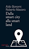Dalla smart city alla smart land (Tempi)