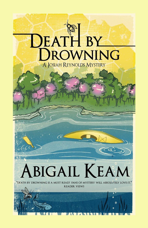 Death By Drowning (Josiah Reynolds Mystery 2): Abigail Keam: 9780615429083:  Amazon.com: Books