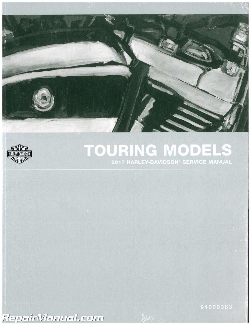 94000383 2017 Harley Davidson Touring Motorcycle Service Manual:  Manufacturer: Amazon.com: Books