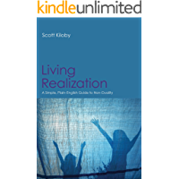 Living Realization: A Simple, Plain-English Guide to Non-Duality
