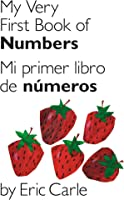My Very First Book Of Numbers / Mi Primer Libro