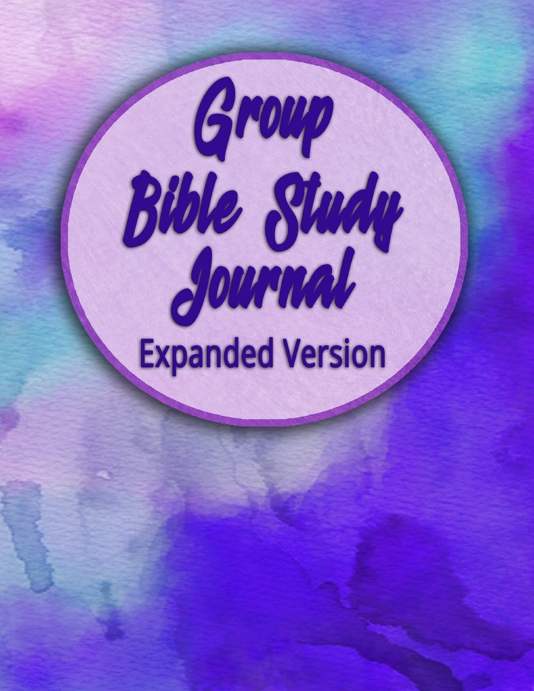 Group Bible Study Journal - Expanded Version: Purple Watercolor  8.5x11 inch  214 pages  1 Year Bible Study Journals  Church Journal PDF