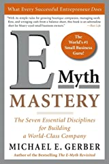 E-Myth Mastery: The Seven Essential Disciplines for Building a World-Class Company Paperback