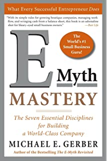 The e myth revisited why most small businesses dont work and what e myth mastery the seven essential disciplines for building a world class company wajeb Images