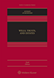 Wills, Trusts, and Estates, Tenth Edition (Aspen Casebook Series)