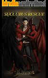 Succubus Rescue (The Accidental Necromancer Book 3)
