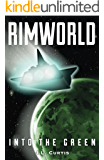 Rimworld- Into the Green