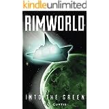 Rimworld- Into the Green