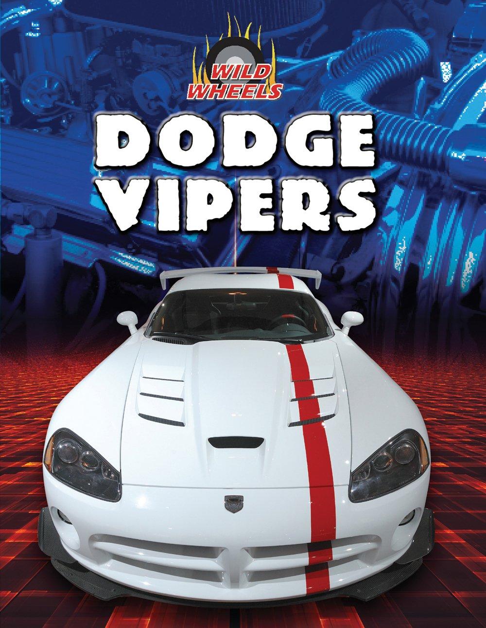 Dodge Vipers (Wild Wheels) pdf