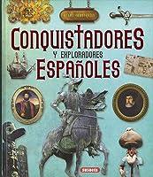 Conquistadores Y Exploradores Españoles (Atlas