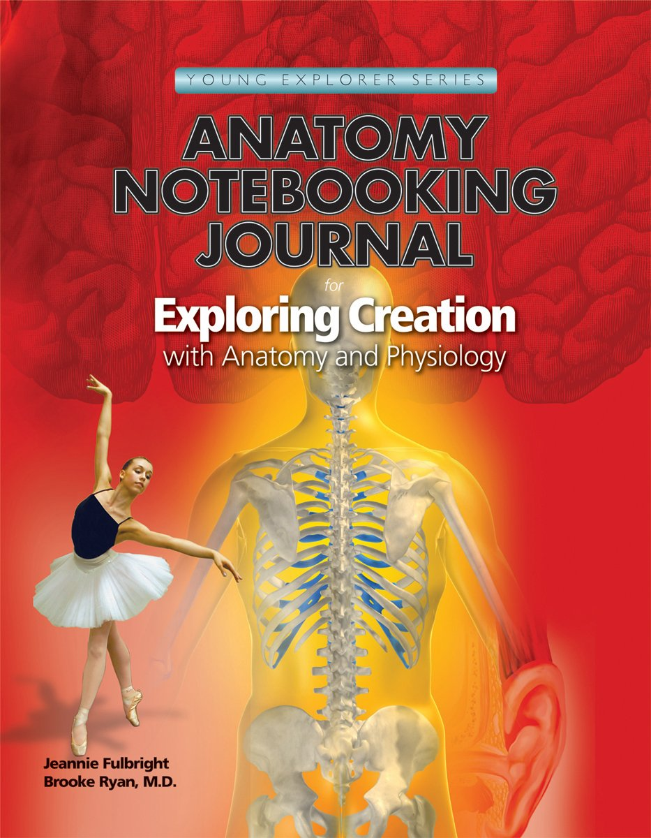 Exploring Creation with Human Anatomy and Physiology, Notebooking ...