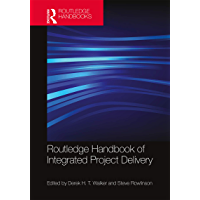 Routledge Handbook of Integrated Project Delivery