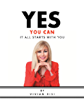 Yes You Can: It All Starts with You