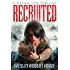 Recruited (Rayna Tan Action Thrillers Book 0)