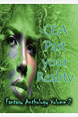 CEA Past your Reality (Volume 2) Kindle Edition