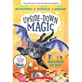 Weather or Not (Upside-Down Magic #5) (5)