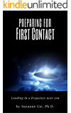 Preparing for First Contact: Landing in a Frequency Near You