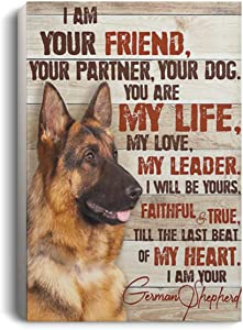 Wrapped Framed Canvas Poster I Am Your Friend, Your Partner, Your Dog German Shepherd Perfect Birthday Christmas Ideas Great Gift Decoration 16x24 Inch