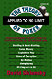 The Theory of Poker Applied to No-Limit (English Edition)