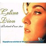 Celine Dion - Portrait d'une Star (biographie non-autorisée de 100 pages (Petit livret inséré dans le boitier du CD…