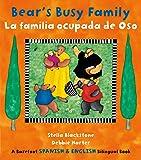 Bears Busy Family/La Familia Ocupada De (Barefoot Bilingual Spanish/Eng)