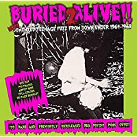 Buried Alive!! 2: More Demented Teenage Fuzz From Down Under 1964-1968