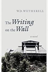 The Writing on the Wall: A Novel Kindle Edition