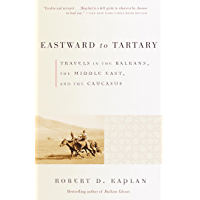 Eastward to Tartary (Vintage Departures) (English Edition)