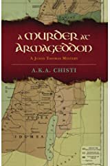 A Murder at Armageddon: A Judas Thomas Mystery (The Judas Thomas Mysteries Book 1) Kindle Edition