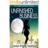 Unfinished Business: An Angela Panther Mystery (The Angela Panther Mystery Series Book 1)