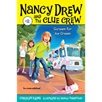Scream for Ice Cream (Nancy Drew and the Clue Crew Book 2) (English Edition)