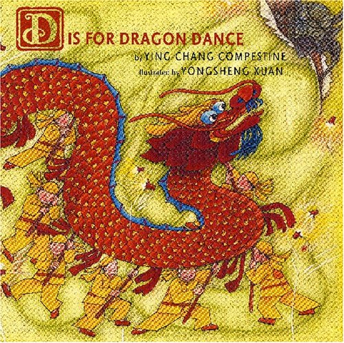 D is for Dragon Dance by Holiday House