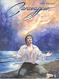 Caravaggio Volume 1: Amazon.es: Manara, Milo: Libros en idiomas extranjeros