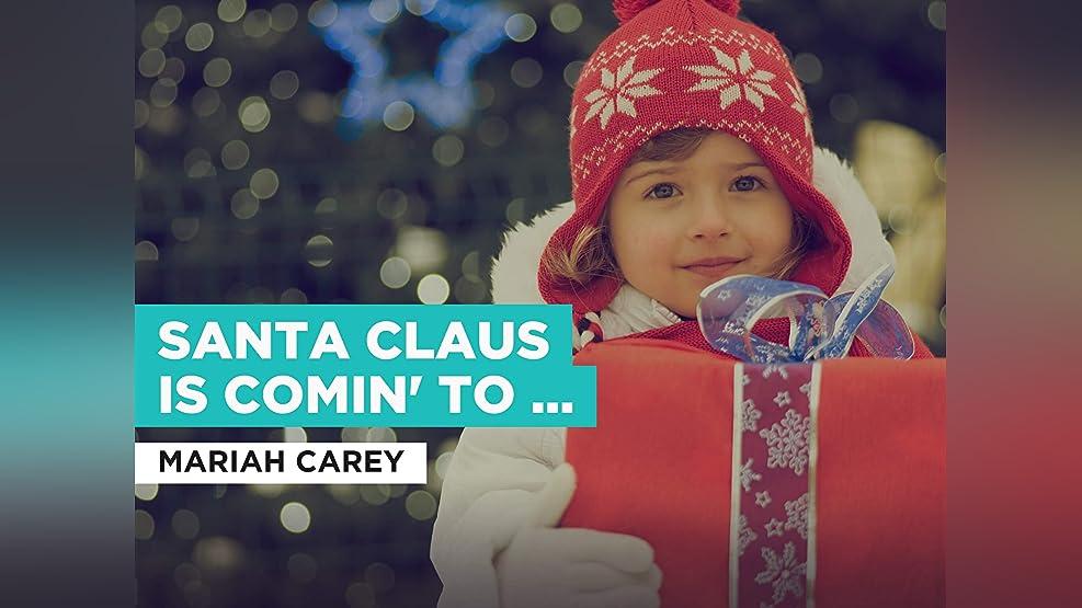 Santa Claus Is Comin' To Town im Stil von Mariah Carey