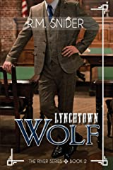 Lynchtown Wolf (The River Series) Paperback