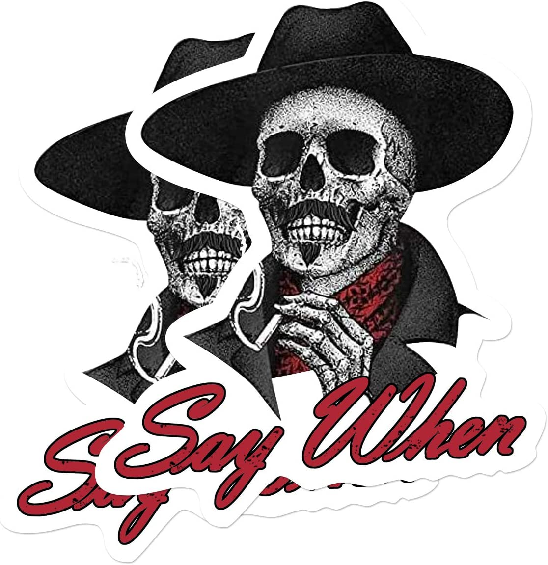 2-Pack Say When Laptop Stickers Decal, Skeleton Skull Tombstone Quote Decal-Funny Vinyl Decals for Laptop Car Bumper Window Decorations,Vivid Color and UV Fade Resistant 5x5
