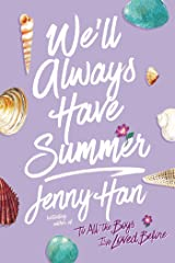 We'll Always Have Summer (Summer Series Book 3) Kindle Edition