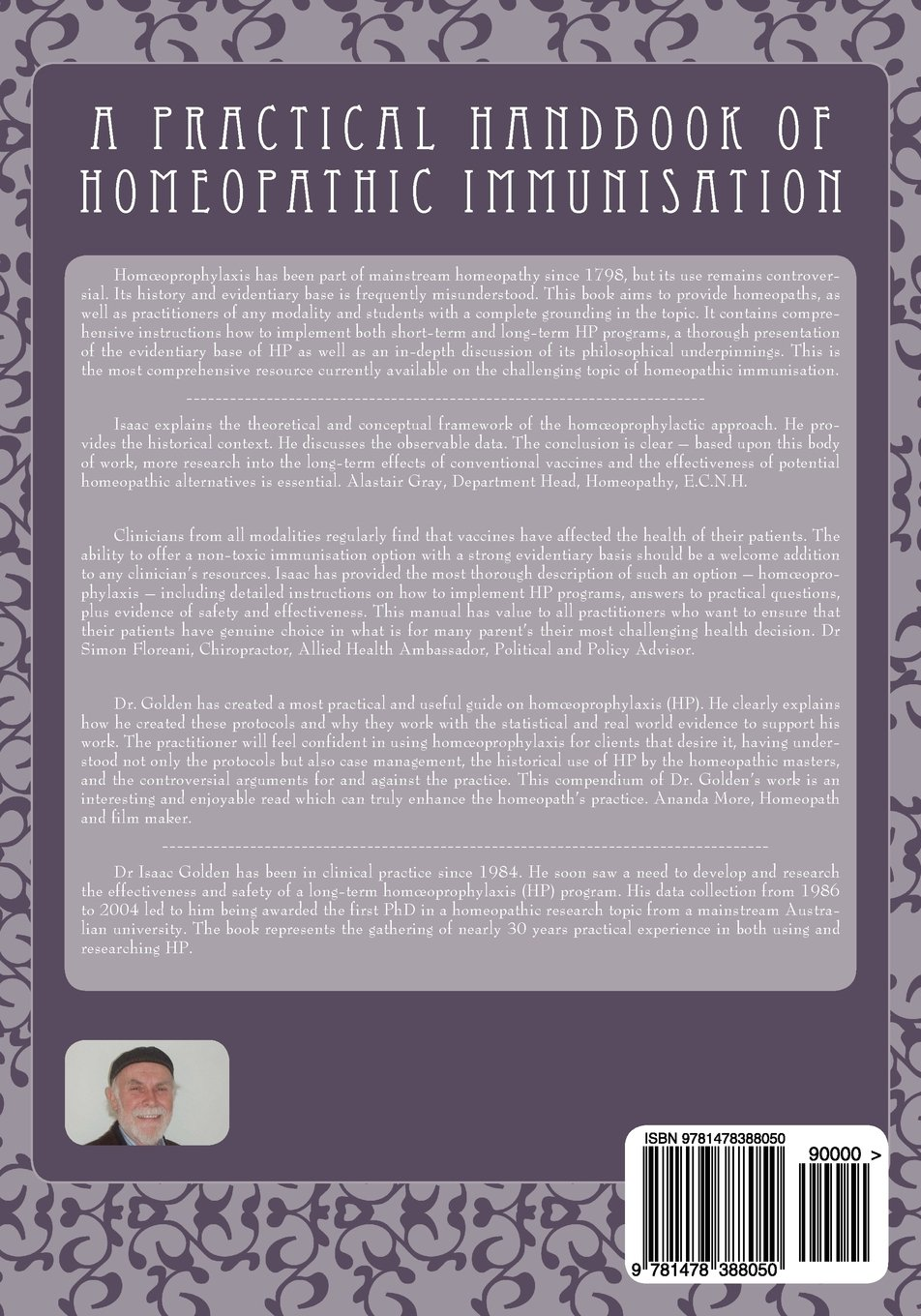 The Complete Practitioner's Manual of Homœoprophylaxis: A
