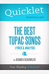 Quicklet on The Best Tupac Songs: Lyrics and Analysis Kindle Edition