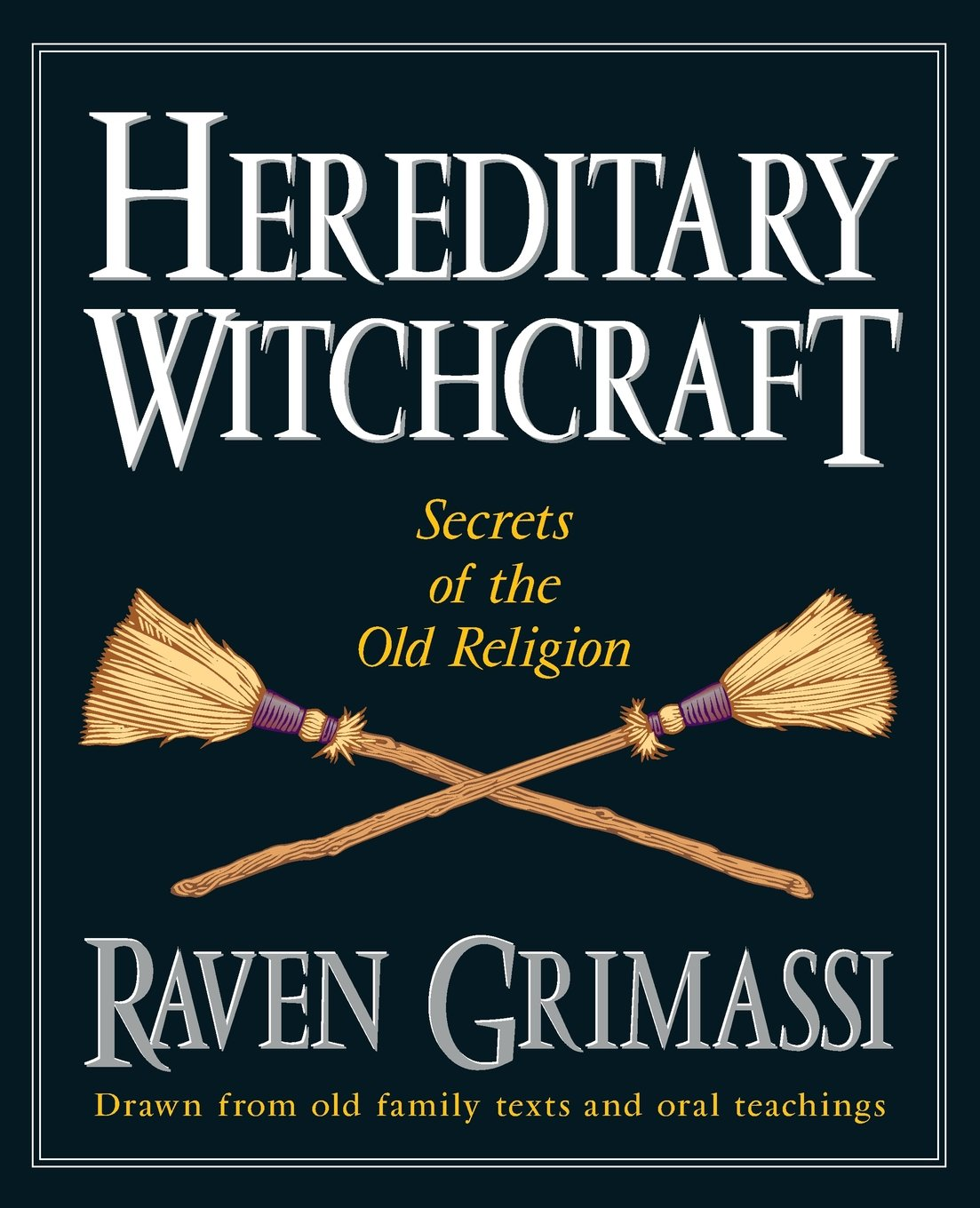 Hereditary Witchcraft: Secrets of the Old Religion: Amazon
