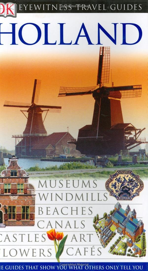Holland (DK Eyewitness Travel Guide) [Idioma Inglés]: Amazon ...