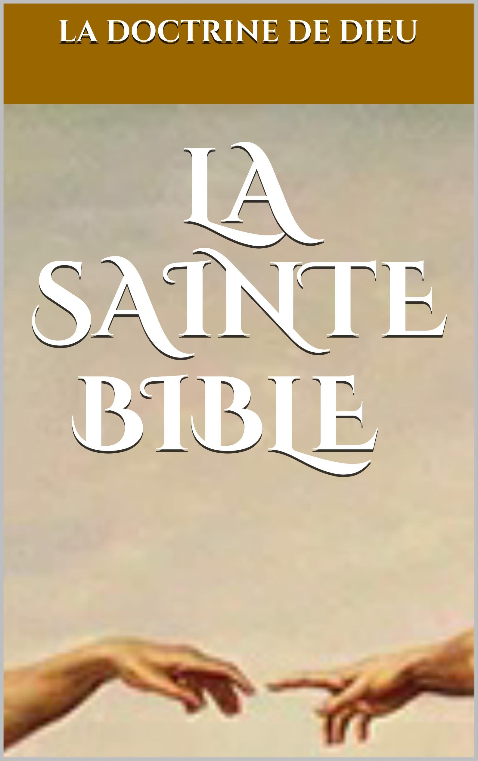 La Sainte Bible En Français  French Edition