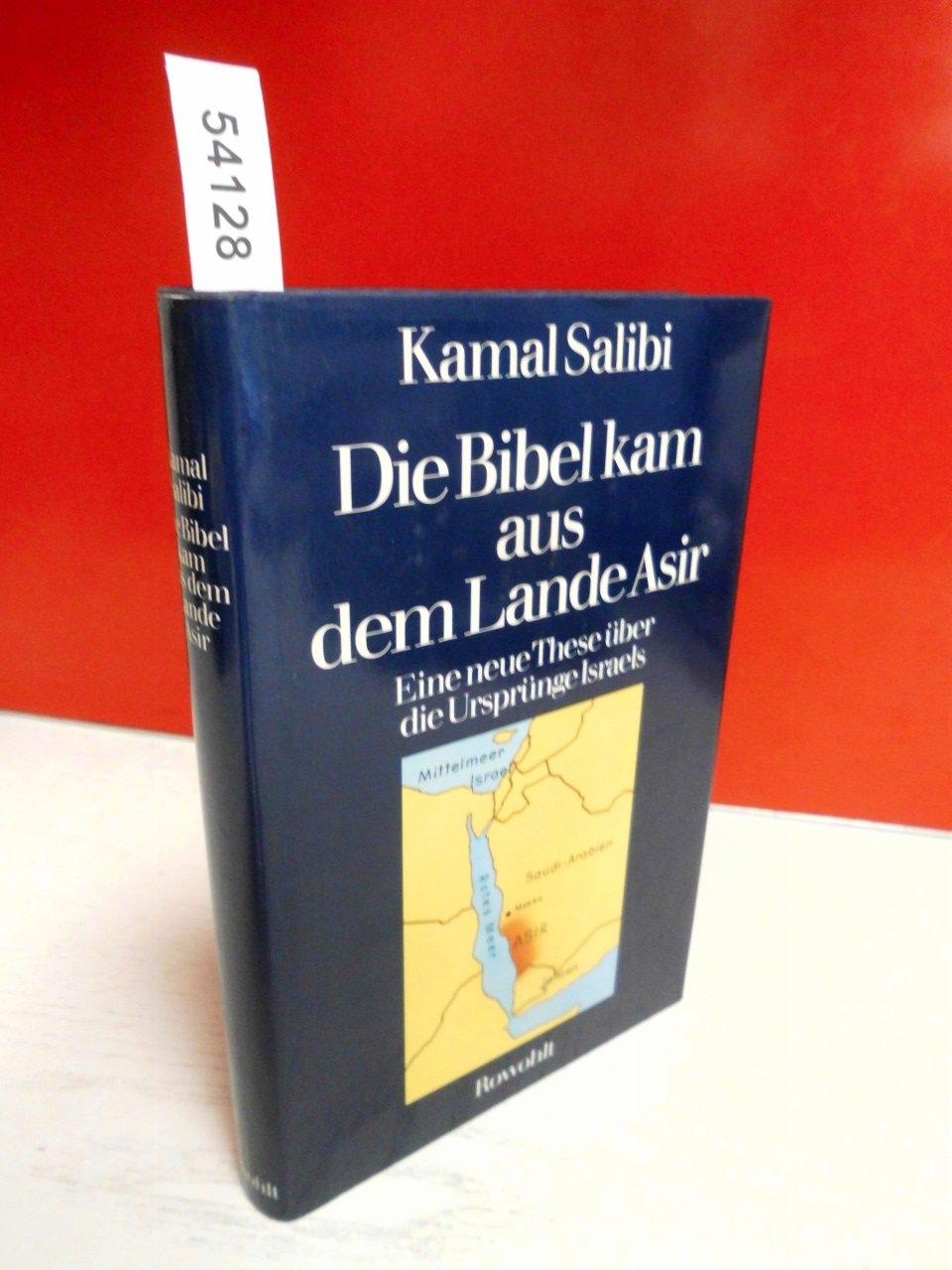 Die Bibel kam aus dem Lande Asir