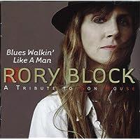 Blues Walkin Like A Man Tribute To Son House