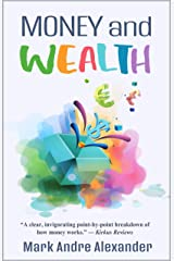 Money and Wealth (What You Should've Learned as a Teen Book 2) Kindle Edition