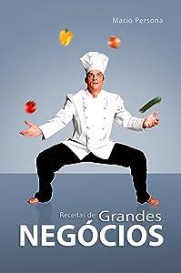 Receitas de Grandes Negócios (Portuguese Edition)