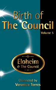 Birth of The Council, Vol. 5