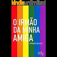 O Irmão da minha amiga (Romance Gay) (Portuguese Edition) book cover